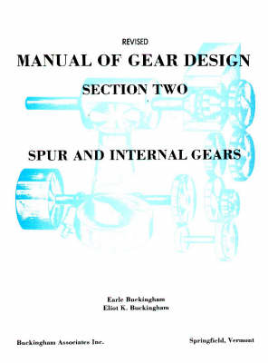 Manual of Gear Design: Standards, Formulas and Tables for the Design of Spur and Internal Gearing (Paperback)