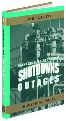 Managing Maintenance Shutdowns and Outages (Hardback)
