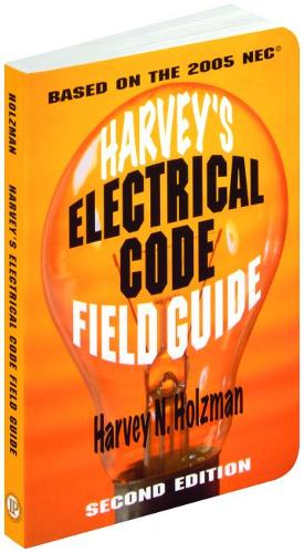 Harvey's Electrical Code Field Guide (Paperback)