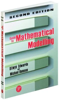 Guide to Mathematical Modelling (Paperback)
