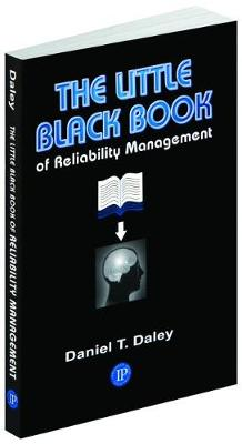 The Little Black Book of Reliability Management (Paperback)
