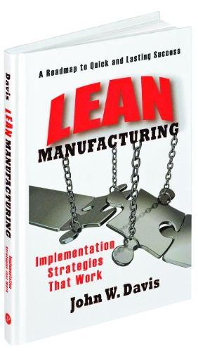 Implementing Lean Manufacturing: An Operations Managers Guide (Hardback)