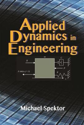 Applied Dynamics in Engineering (Paperback)