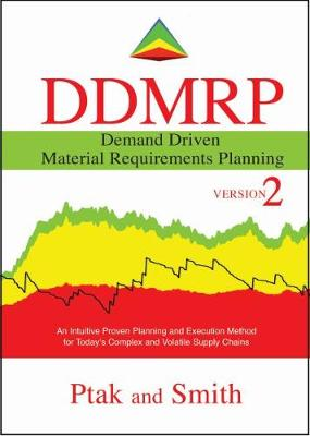 Demand Driven Material Requirements Planning (DDMRP), Version 2 (Hardback)