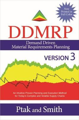 Demand Driven Material Requirements Planning (DDMRP), Version 3 (Hardback)