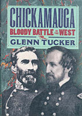 Chickamauga: Bloody Battle in the West (Hardback)