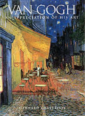 Van Gogh: an Appreciation of His Art (Paperback)