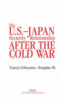 The U.S.-Japan Security Relationship After the Cold War (Paperback)