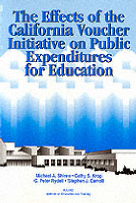 The Effects of the California Voucher Initiative on Public Expenditures for Education (Paperback)