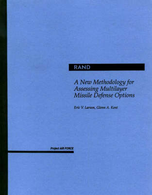 A New Methodology for Assessing Multilayer Missile Defense Options (Paperback)