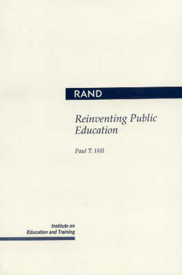 Reinventing Public Education (Paperback)