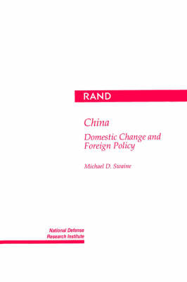 China: Domestic Change and Foreign Policy (Paperback)