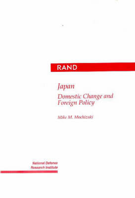 Japan: Domestic Change and Foreign Policy (Paperback)