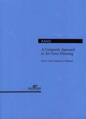 A Composite Approach to Air Force Planning (Paperback)