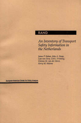 Inventory of Transport Safety Information in the Netherlands (Paperback)