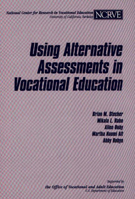 Using Alternative Assessments in Vocational Education (Paperback)