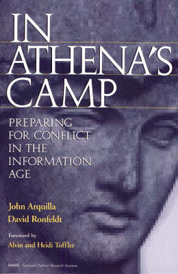 In Athena's Camp: Preparing for Conflict in the Information Age (Paperback)