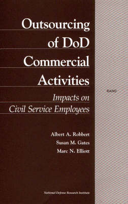 Outsourcing of DOD Commercial Activities: Impacts on Civil Service Employees (Hardback)