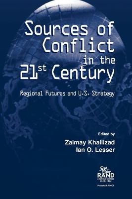Sources of Conflict in the 21st Century: Strategic Flashpoints and U.S. Strategy (Paperback)