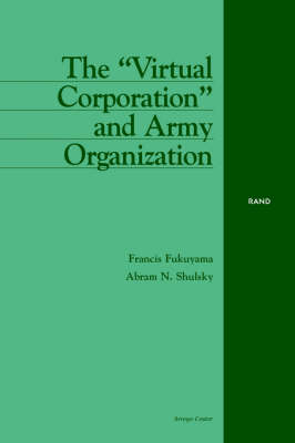 """The """"Virtual Corporation"""" and Army Organization (Paperback)"""