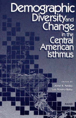 Demographic Diversity and Change in the Central American Isthmus (Paperback)