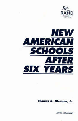 New American Schools After Six Years (Paperback)