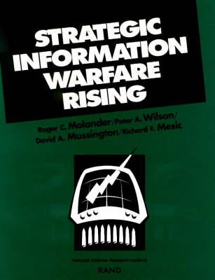 Strategic Information Warfare Rising (Paperback)