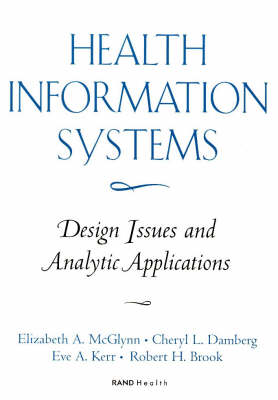 Health Information Systems: Design Issues and Analytic Applications (Paperback)