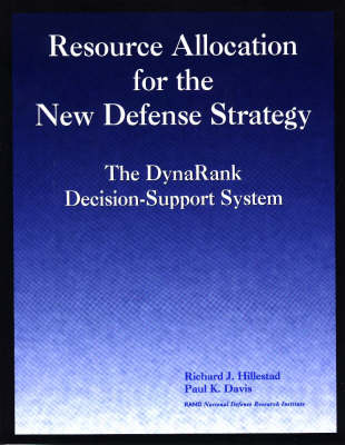 Resource Allocation for the New Defense Strategy: The Dynarank Decision-support System (Paperback)