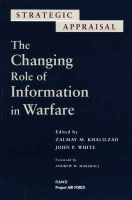 The Changing Role of Information Warfare (Paperback)