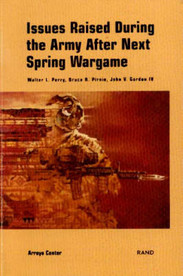 Issues Raised During the Army After Next Spring Wargame (Paperback)