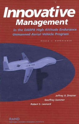 Innovative Management in the DARPA High Altitude Endurance Unmanned Aerial Vehicle Program (Paperback)