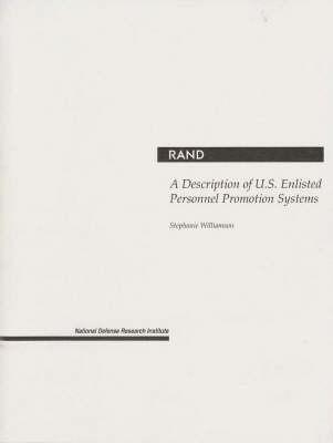 A Description of U.S. Enlisted Personnel Promotion Systems (Paperback)