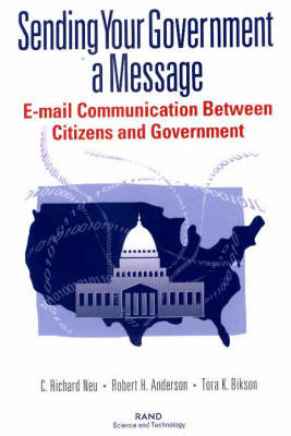 Sending Your Government a Message: E-mail Communication Between Citizen and Government (Paperback)