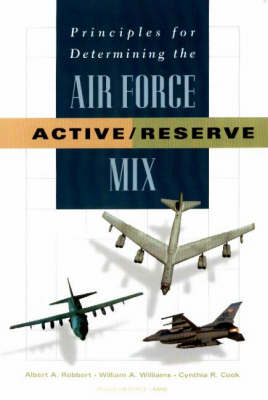 Principles for Determining the Air Force Active/reserve Mix (Paperback)