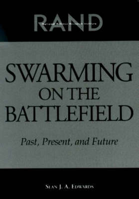 Swarming on the Battlefield: Past, Present and Future (Paperback)