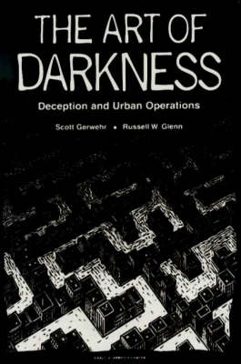 The Art of Darkness: Deception and Urban Operations (Paperback)