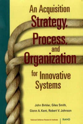 An Acquisition Strategy, Process and Organization for Innovative Systems (Paperback)