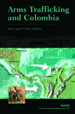 Arms Trafficking and Colombia (Paperback)