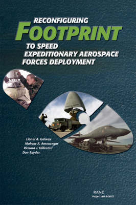 Reconfiguring Footprint to Speed Expeditionary Aerospace Forces Deployment 2003 (Paperback)