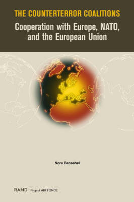 The Counterterror Coalitions: Cooperation with Europe, NATO and the European Union (Paperback)