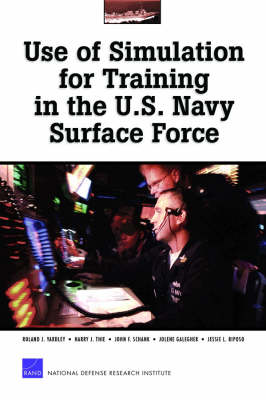 Use of Simulation for Training in the U.S. Navy Surface Force 2003: MR-1770-NAVY (Paperback)