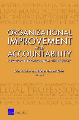 Organizational Improvement and Accountability: Lessons for Education from Other Sectors (Paperback)