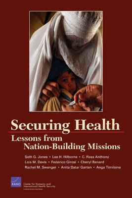 Securing Health: Lessons from Nation-building Missions (Paperback)
