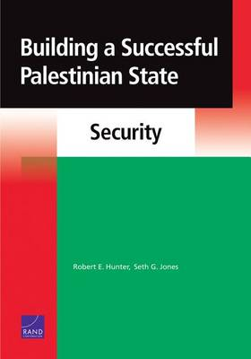 Building a Successful Palestinian State: Security (Paperback)