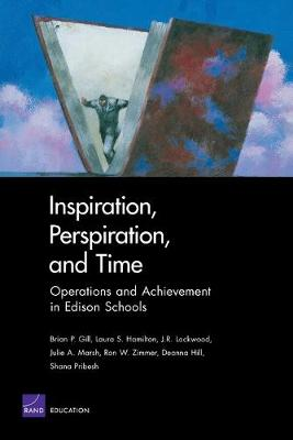 Inspiration, Perspiration, and Time: Operations and Achievement in Edison Schools (Paperback)