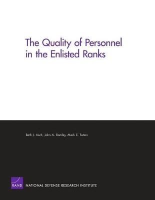 The Quality of Personnel in the Enlisted Ranks (Paperback)