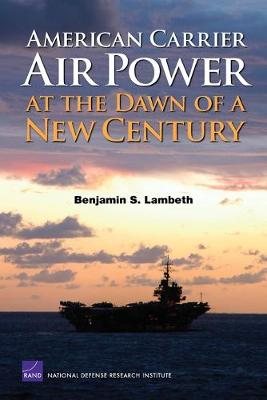 American Carrier Air Power at the Dawn of a New Century (Paperback)