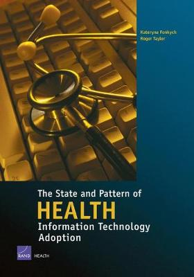 The State and Pattern of Health Information Technology Adoption (Paperback)