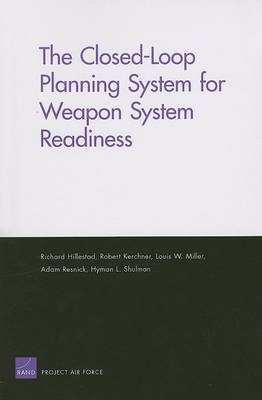 The Closed-Loop Planning System for Weapon System Readiness (Paperback)